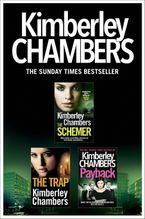 Kimberley Chambers 3-Book Collection: The Schemer, The Trap, Payback eBook DGO by Kimberley Chambers