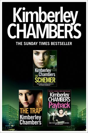 Kimberley Chambers 3-Book Collection: The Schemer, The Trap, Payback book image
