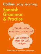 Easy Learning Spanish Grammar and Practice: Trusted support for learning (Collins Easy Learning) Paperback  by Collins Dictionaries