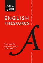 Collins English Thesaurus Gem Edition: 128,000 synonyms and antonyms in a mini format (Collins Gem) Paperback  by Collins Dictionaries