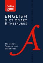 Collins English Gem Dictionary and Thesaurus (Collins Gem) Paperback  by Collins Dictionaries