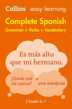 Easy Learning Spanish Complete Grammar, Verbs and Vocabulary (3 books in 1) Paperback  by Collins Dictionaries