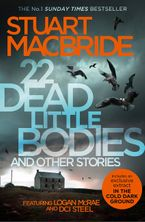 22 Dead Little Bodies and Other Stories eBook  by Stuart MacBride