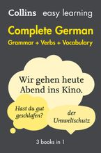 Easy Learning German Complete Grammar, Verbs and Vocabulary (3 books in 1) Paperback  by Collins Dictionaries