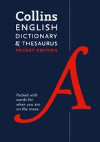 Collins English Dictionary and Thesaurus Pocket edition: All-in-one language support in a portable format Paperback  by Collins Dictionaries
