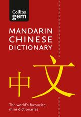 Collins Mandarin Chinese Dictionary Gem Edition: Trusted support for learning, in a mini-format (Collins Gem)