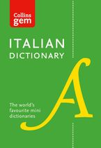 Collins Italian Dictionary Gem Edition: 40,000 words and phrases in a mini format (Collins Gem) Paperback  by Collins Dictionaries