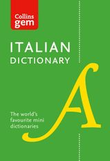 Collins Italian Dictionary Gem Edition: 40,000 words and phrases in a mini format (Collins Gem)