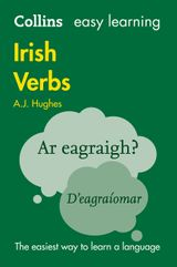 Collins Easy Learning Irish Verbs: Trusted support for learning