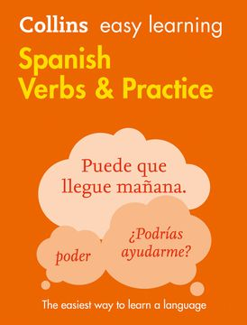 Easy Learning Spanish Verbs and Practice: Trusted support for learning (Collins Easy Learning)