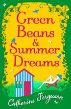 green-beans-and-summer-dreams