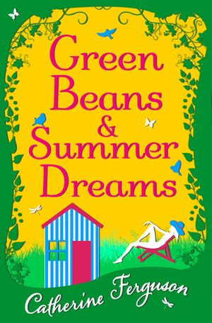 Green Beans and Summer Dreams book image