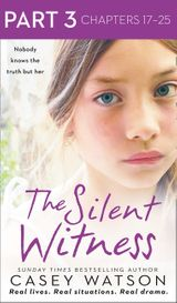 The Silent Witness: Part 3 of 3