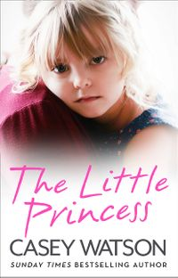 the-little-princess-the-shocking-true-story-of-a-little-girl-imprisoned-in-her-own-home