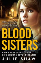 Blood Sisters: Can a pledge made for life endure beyond death? (Tales of the Notorious Hudson Family, Book 6)
