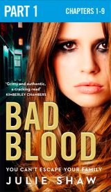 Bad Blood: Part 1 of 3