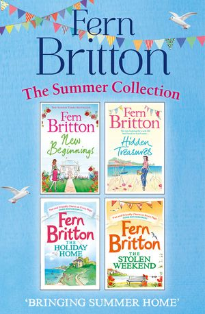 Fern Britton Summer Collection: New Beginnings, Hidden Treasures, The Holiday Home, The Stolen Weekend book image