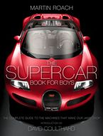the-supercar-book-the-complete-guide-to-the-machines-that-make-our-jaws-drop