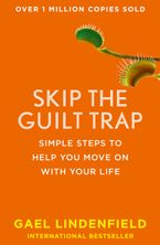 skip-the-guilt-trap-simple-steps-to-help-you-move-on-with-your-life