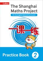 The Shanghai Maths Project Practice Book Year 2: For the English National Curriculum (Shanghai Maths) Paperback  by Professor Lianghuo Fan