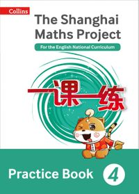 the-shanghai-maths-project-practice-book-year-4-for-the-english-national-curriculum-shanghai-maths