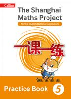 The Shanghai Maths Project Practice Book Year 5: For the English National Curriculum (Shanghai Maths) Paperback  by Professor Lianghuo Fan