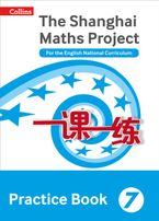 The Shanghai Maths Project Practice Book Year 7: For the English National Curriculum (Shanghai Maths) Paperback  by Professor Lianghuo Fan