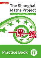 The Shanghai Maths Project Practice Book Year 11: For the English National Curriculum (Shanghai Maths) Paperback  by Professor Lianghuo Fan
