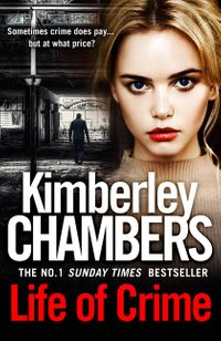 life-of-crime-the-gripping-no-1-sunday-times-bestseller