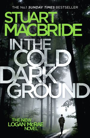 In the Cold Dark Ground (Logan McRae, Book 10) book image