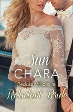 Recluse Millionaire, Reluctant Bride