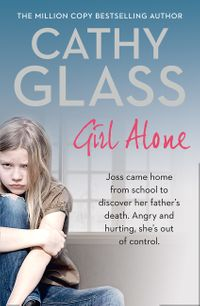 girl-alone-joss-came-home-from-school-to-discover-her-fathers-death-angry-and-hurting-shes-out-of-control
