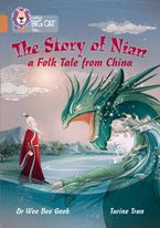 The Story of Nian: a Folk Tale from China: Band 12/Copper (Collins Big Cat) Paperback  by Dr Wee Bee Geok