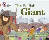 The Selfish Giant: Band 12/Copper (Collins Big Cat)