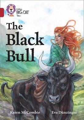 The Black Bull: Band 14/Ruby (Collins Big Cat)
