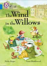 The Wind in the Willows: Band 16/Sapphire (Collins Big Cat)