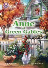 Anne of Green Gables: Band 17/Diamond (Collins Big Cat)