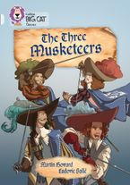 The Three Musketeers: Band 17/Diamond (Collins Big Cat) Paperback  by Martin Howard