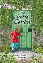 The Secret Garden: Band 17/Diamond (Collins Big Cat)