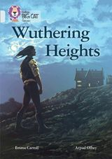 Wuthering Heights: Band 17/Diamond (Collins Big Cat)