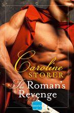 The Roman's Revenge Paperback  by Caroline Storer