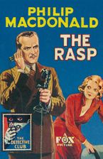 The Rasp (Detective Club Crime Classics) Hardcover  by Philip MacDonald