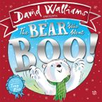 The Bear Who Went Boo! Hardcover  by David Walliams