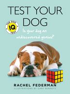 Test Your Dog: Is Your Dog an Undiscovered Genius? Paperback NED by Rachel Federman