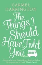 the-things-i-should-have-told-you-a-gripping-emotional-page-turner-that-will-make-you-laugh-and-cry