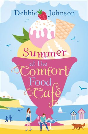 Summer at the Comfort Food Cafe (The Comfort Food Cafe, Book 1)