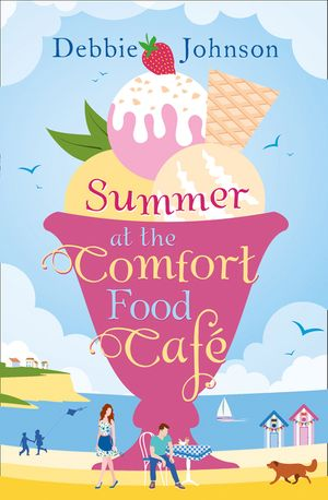 Summer at the Comfort Food Cafe book image