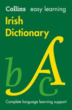 Easy Learning Irish Dictionary (Collins Easy Learning Irish) Paperback  by Collins Dictionaries
