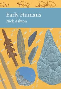 early-humans-collins-new-naturalist-library-book-134