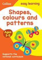 Shapes, Colours and Patterns Ages 3-5: Prepare for Preschool with easy home learning (Collins Easy Learning Preschool) Paperback  by Collins Easy Learning